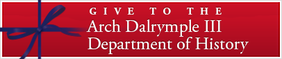 Give to the Arch Dalrymple III Department of History