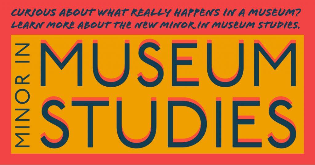 Museum Studies Minor